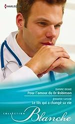 Pour l'amour du Dr Robinson - Le fils qui a changé sa vie