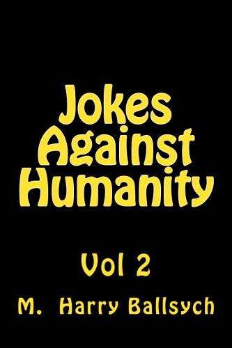 Jokes Against Humanity 2