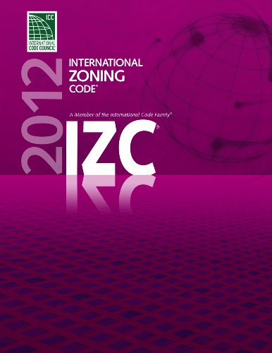 2012 International Zoning Code (International Code Council Series)