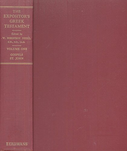 The Expositor's Greek Testament (Volumes 1, 2, 3, 4 & 5)