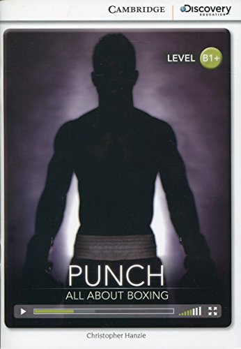 Punch: All About Boxing Intermediate Book with Online Access (Cambridge Discovery Interactive -