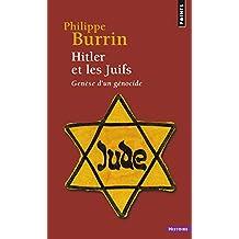 Hitler et les Juifs [nouvelle édition]: Genèse d'un génocide