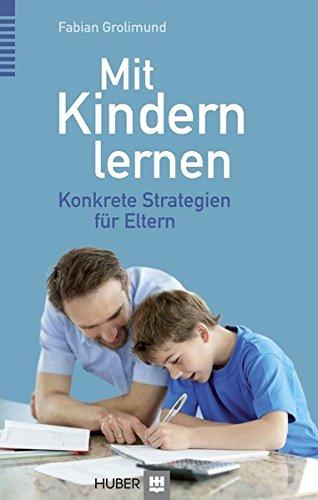 Mit Kindern lernen: Konkrete Strategien für Eltern