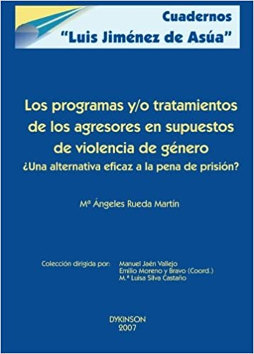 Los programas y/o tratamientos de los agresores en supuestos de violencia de género (Spanish Edition): María Ángeles Rueda: 9788498490343: Amazon.com: Books