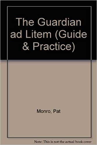 The Guardian ad Litem (Guide & Practice)