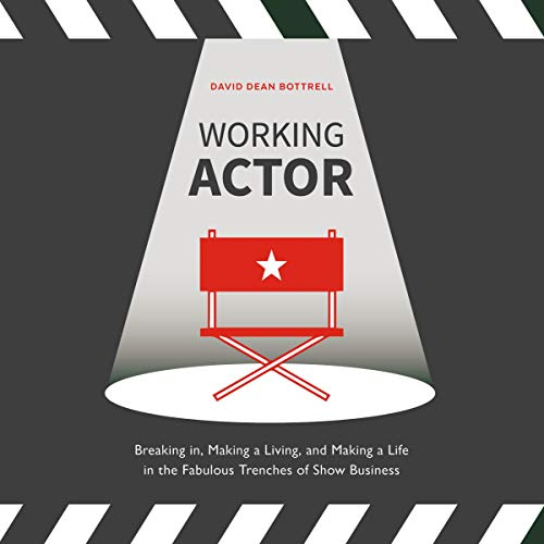Pdf Arts Working Actor: Breaking in, Making a Living, and Making a Life in the Fabulous Trenches of Show Business