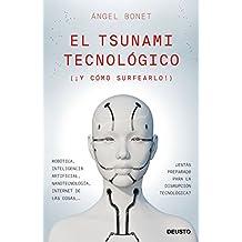 El tsunami tecnológico (Spanish Edition)