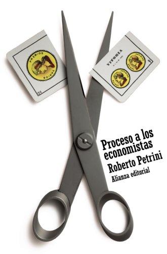 Descargar Libro Proceso A Los Economistas Roberto Petrini