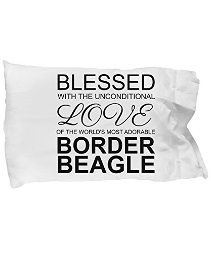 Border Beagle Pillow Case - Blessed with the Unconditional Love - Cute Mom Dad Pillowcase Bedding Cushion Cover Gift Stuff Accessories For Dog Lovers 20 x 30 by BarborasBoutique