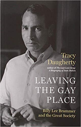 Leaving the Gay Place: Amazon.co.uk: Tracy Daugherty: 9781477320785: Books