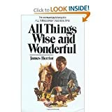 All Things Wise and Wonderful, James Herriot, 0553204572