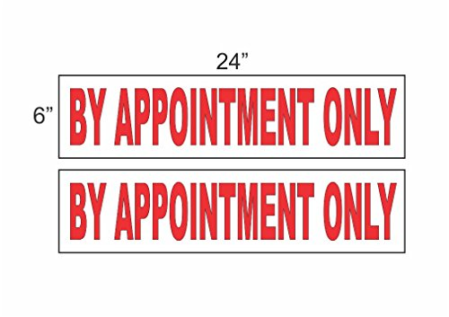 2 - 6x24 BY APPOINTMENT ONLY Real Estate Rider Sign Red