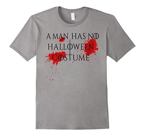 Mens A Man Has No Costume T-Shirt No Name Funny Halloween Joke Large (Funny Halloween Birthday Jokes)