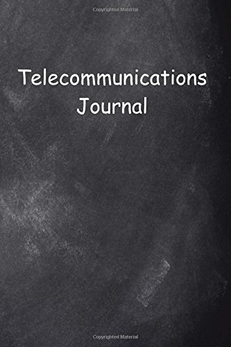 Download Telecommunications Journal Chalkboard Design (Career Journals Notebooks Diaries) PDF