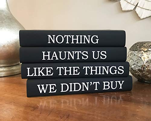 Fashion Decorative Quote Book Set, Nothing Haunts Us Like the Things We Didn't Buy, Black White Home Book Decor, Book Stack ()