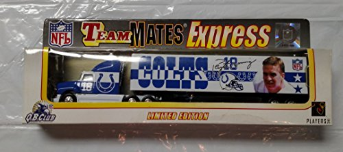 Indianapolis Colts Peyton Manning Team Mates Express 2000 Limited Edition Tractor Trailer