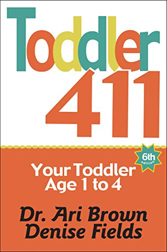 Pdf Parenting Toddler 411: Clear Answers & Smart Advice for Your Toddler
