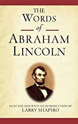 The Words of Abraham Lincoln (Newmarket Words Of Series)