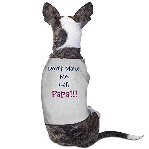 DOGGIE Don't Make Me Call Papa Grandpa Infant Dog Sweater Puppy Warm T-shirt (Spirit Halloween Utah)