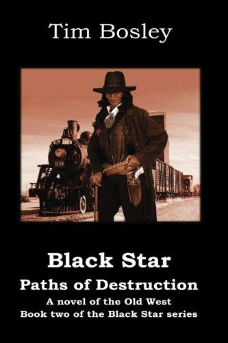 Download Black Star: Paths of Destruction: Book 2 of the Black Star series (Black Star Trilogy) (Volume 2) pdf
