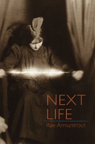 Next Life (Wesleyan Poetry Series)