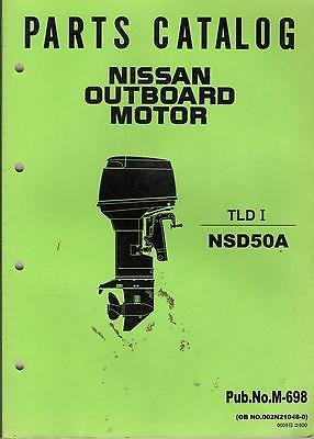 NISSAN OUTBOARD MOTOR NSD50A PARTS MANUAL PUB. NO. M-698 (326)