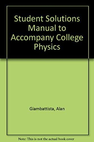 amazon com student solutions manual to accompany college physics rh amazon com Solution Science Temperature Physics