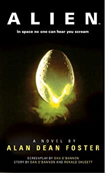 Alien: The Official Movie Novelization by [Foster, Alan Dean]