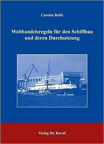 Book Welthandelsregeln für den Schiffbau und deren Durchsetzung