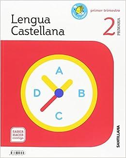 LENGUA 2 PRIMARIA MOCHILA LIGERA SABER HACER CONTIGO: Amazon.es: SANTILLANA: Libros