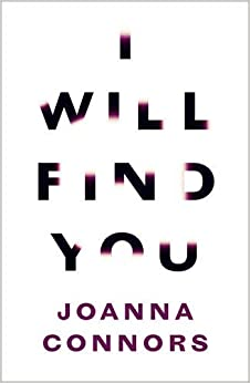 Book I Will Find You: A Reporter Investigates the Life of the Man Who Raped Her