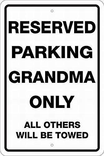 (Joycenie Tin Sign New Aluminum Metal Sign Reserved Parking Grandma Only Sign Metal Wall Plaque 8x12)