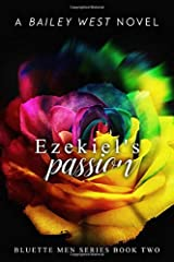 Ezekiel's Passion: Bluette Men Series Book Two Paperback