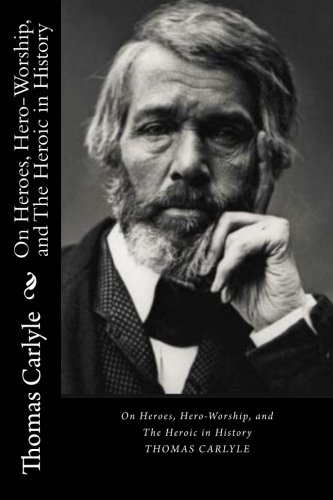 On Heroes, Hero-Worship, and The Heroic in History [Thomas Carlyle] (Tapa Blanda)