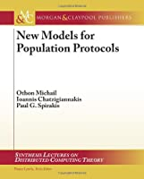 New Models for Population Protocols Front Cover
