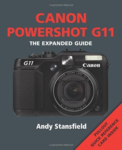 amazon com canon powershot g11 series the expanded guide series rh amazon com Canon PowerShot G11 Accessories Driver Canon PowerShot G11