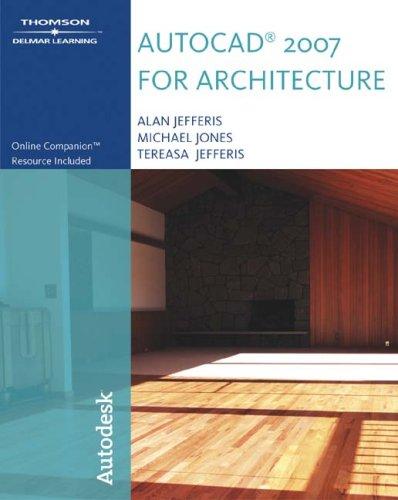 AutoCAD 2007 for Architecture (Autocad for Architecture)