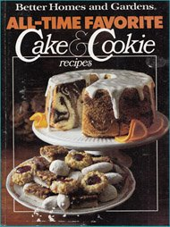 Better Homes And Gardens All Time Favorite Cake And Cookie