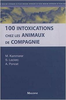 100 intoxications chez les animaux de compagnie