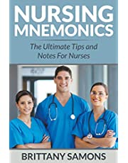 Nursing Mnemonics: The Ultimate Tips and Notes For Nurses