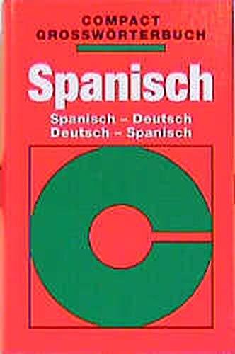 Compact Großwörterbuch, Spanisch (Compact Grosswörterbuch)