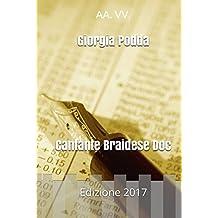Giorgia Podda - Cantante Braidese Doc: Edizione 2017 (Italian Edition)