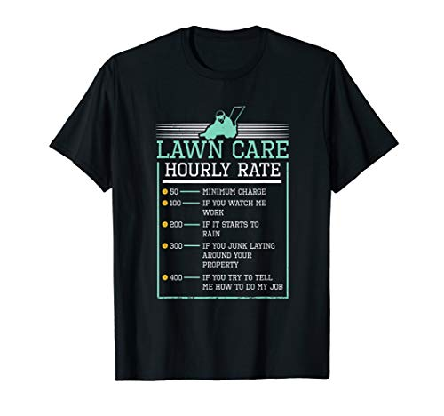 Lawn Care Hourly Rate Pricing Chart Funny product Men Gifts T-Shirt