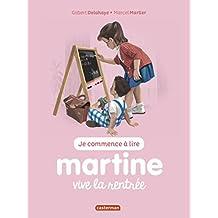 MARTINE VIVE LA RENTRÉE T.53 N.É.