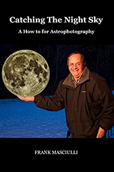 Catching The Night SKy: A How-to for Astrophotography