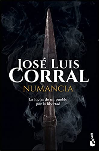Numancia (Novela histórica): Amazon.es: Corral, José Luis: Libros