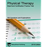Physical Therapy: Board and Certification Practice Test