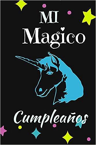 Mi Magico Cumpleaños: Cuaderno, Diario Mágico Diseño ...