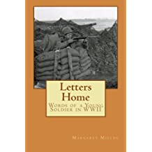 Letters Home: From a Young Soldier in WWII