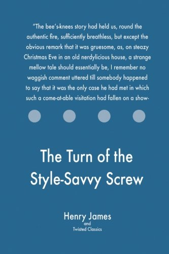 The Turn of the Style-Savvy Screw